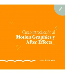 INTRODUCION AL MOTION GRAPHICS Y AFTER EFFECTS