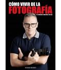 VIVIR DE LA FOTOGRAFIA( GENERAR INGRESOS EXTRA ) -LIBRO DE MARIO RUBIO
