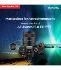 SAMYANG AF 24MM F1.8 FE SPECIAL ASTROPHOTOGRAPHY